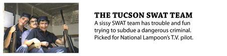 The Tucson Swat Team